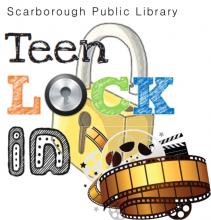 Teen Lock In, Celebrate Movies, Summer Kick Off