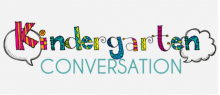 KIndergarten Conversation, parent to parent support