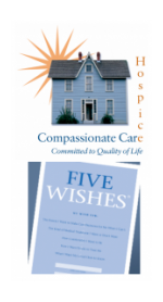 Five Wishes, Compassionate Care Hospice, Advance Directives