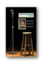 Open Mic, Stories of Resilience, Read ME, Adult reading program