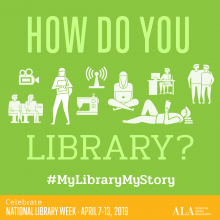 How Do You Library?, National Library Week