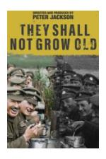 Movie They Shall Not Grow Old